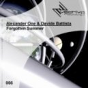 Alexander One & Davide Battista - Forgotten Summer (Original Mix)