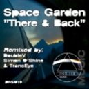 Space Garden - There & Back (DoubleV Remix)