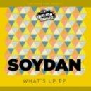 Soydan  - That's Why (Original Mix)