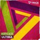 Kryder - Ultima (Original Mix)