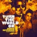 Static Revenger feat. Dev  - Turn The World On (TheFatRat Remix)