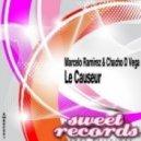 Chacho D Vega, Marcelo Ramirez - Le Causeur ! (Original Mix)