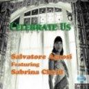 Salvatore Agrosi feat. Sabrin - Celebrate Us (Original Mix)