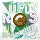 Rufus - This Summer (Rufus remix)