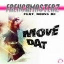 Frenchmasterz feat. Mouss Mc - Move Dat (Gordon & Doyle Remix)