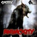 Systek - Animosity (Original Mix)