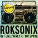 Roksonix - Get Live (Original Mix)