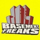 Basement Freaks  -  A Life For Dat Sweet Ting