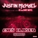 Justin Michael feat. AJ From Saint Motel - Eyes Closed (Jerome Isma-Ae Remix)