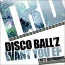 Disco Ball'z - One Touch (Original Mix)