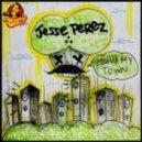 Jesse Perez - Miami's My Town (Original Mix)