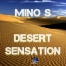 Mino S - Desert Sensation (Original Mix)