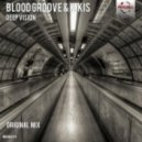 Blood Groove & Kikis - Deep Vision (Original Mix)