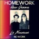 HOMEWORK - Raw Groove (Le Nonsense Re-Work)