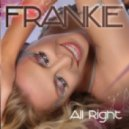 Frankie - All Right (Dave Matthias Club Mix)