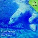 Cool People - Blue Dreams (Tete Hernandez, Javi Place Remix)