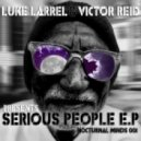 Verse Luke Larrell Victor Reid - Serious People (Original Mix)
