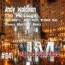 Andy Woldman - The Message (Original Mix)