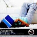 August Vila - I'm Into You (Original Mix)