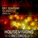 Ray Guarano - Sunrise (Original Mix)