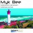 Myk Bee - Mediterranean (Original Mix)
