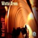 Wattie Green - World's Famus (Original Mix)