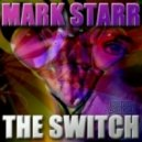 Mark Starr - The Switch (Divine X Remix)