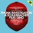 Phunk Investigation, Schuhmacher  -  Miracle feat. Dino (Vocal Mix)