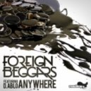 Foreign Beggars & D.Ablo - Anywhere (Original Mix)