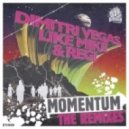 Regi, Dimitri Vegas, Like Mike - Momentum (Clockwork Remix)