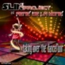 Slin Project & Rene De La Mone - Take Over The Dancefloor(Original mix)