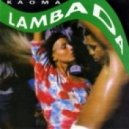 Kaoma - Lambada (Syntheticsax Club Mix)
