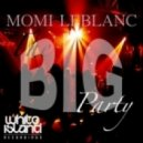 Momi Leblanc - The Big Party (Original Mix)