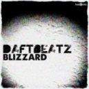 DaftBeatz - Blizzard (Jake Shanahan Remix)