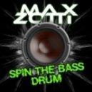 Max Zotti -  Spin the Bass Drum (Daniele Petronelli Remix)