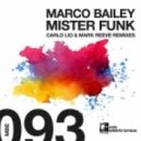 Marco Bailey - Mister Funk (Mark Reeve Remix)