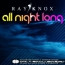 Ray Knox - All Night Long (Andrew Spencer Remix)
