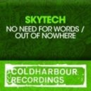 Skytech - Out Of Nowhere (Radio Edit)