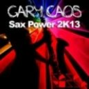 Gary Caos - Sax Power 2K13 (Original Mix)