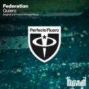 Federation - Quiero (Future Disciple Remix)