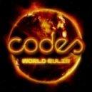 Codes  - World Rulin'