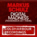 Markus Schulz - Digital Madness (Original Mix)