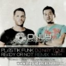 Plastik Funk - Ready Or Not (Pink Fluid Remix)
