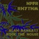 Alan Barratt - Rock The House (Original Mix)