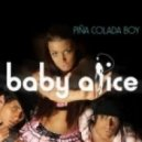 Baby Alice - Pina Colada Boy 2k13 (Fresh Quest 'Funny Mix')