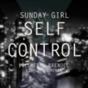 Sunday Girl - Self Сontrol (Vollmer & Brendel Re-Edit)