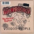 Prodigy - Voodoo People (Pendulum Remix)