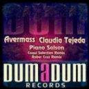 Avermass, Claudia Tejeda - Piano Salson (Rober Cruz ''Oyoba'' Remix)