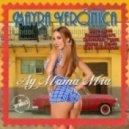 Mayra Veronica - Ay Mama Mia (Razor N Guido Mixshow)