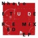 Nhato - Etude (Kazusa Remix)